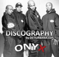 Биография Onyx. Onyx — хип-хоп группы и рэп исполнители, альбомы, клипы, дискография — Ghetto Inc